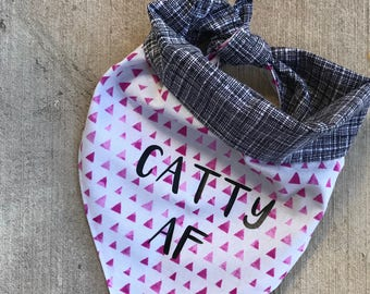 Catty AF Pet Bandana/Dog Bandana/Cats/Cat Lady/Animal Accessories/Reversible Bandana/Hot Pink/Black/Hipster/Catty/Summer/Sassy/Triangles