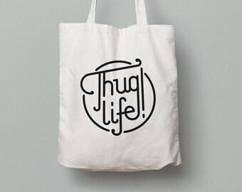 Totebag Thug Life