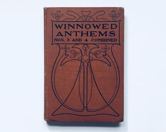 WINNOWED ANTHEMS #3 And #4 Combined / Antique Sheet Music