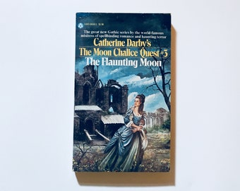 The Moon Chalice #3 : The Flaunting Moon / Catherine Darby / Gothic Novel Vintage Paperback Book