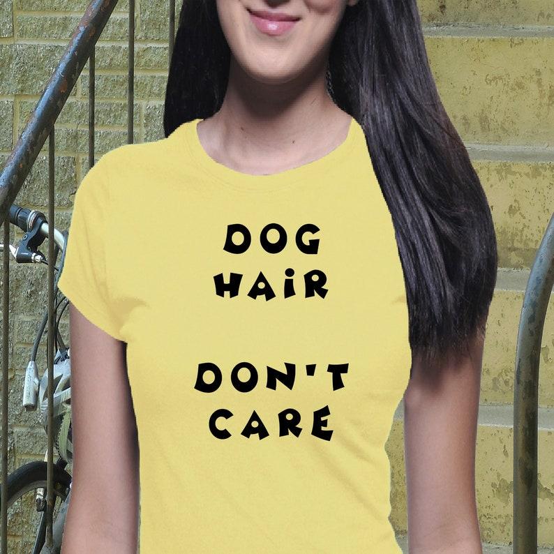 0a9c9e8ed7db Dog Hair Don't Care Shirt Casual Shirt Dog Shirt I | Etsy