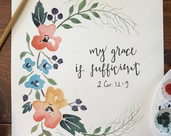 2 Cor. 12:9 Painting/Lettering Watercolor