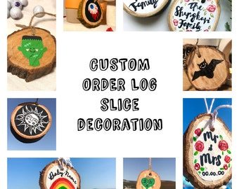 Custom Personalised Natural Sustainably-Sourced Wood Log Slice | 100% Sustainably-Sourced Wood Decoration | MADE TO ORDER