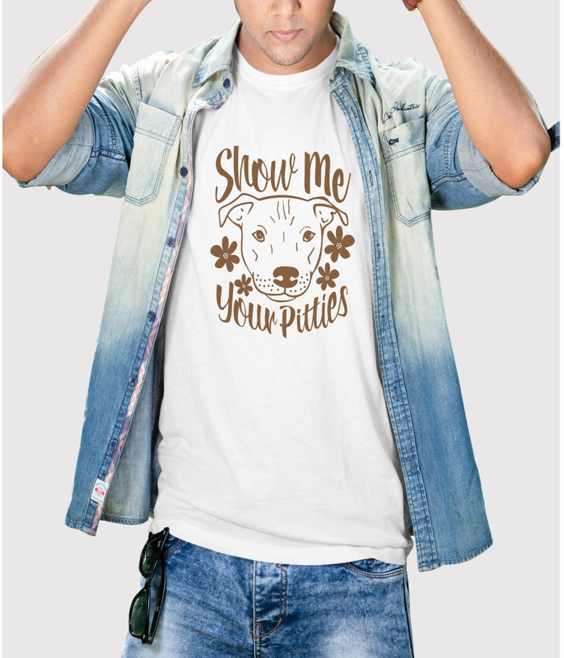 Show me your pitties  Men/'s graphic shirts  Dog shirts  Pitbull Shirts  Men/'s Dog Shirts  Dogs  Pet Shirts
