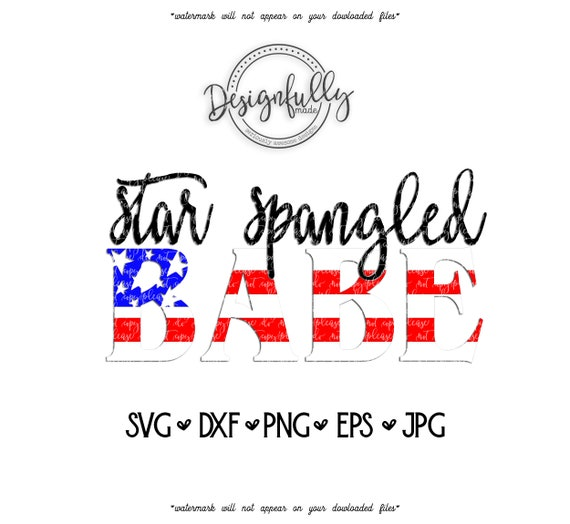 Star Spangled Babe 4th Of July Independence Day Red White Etsy