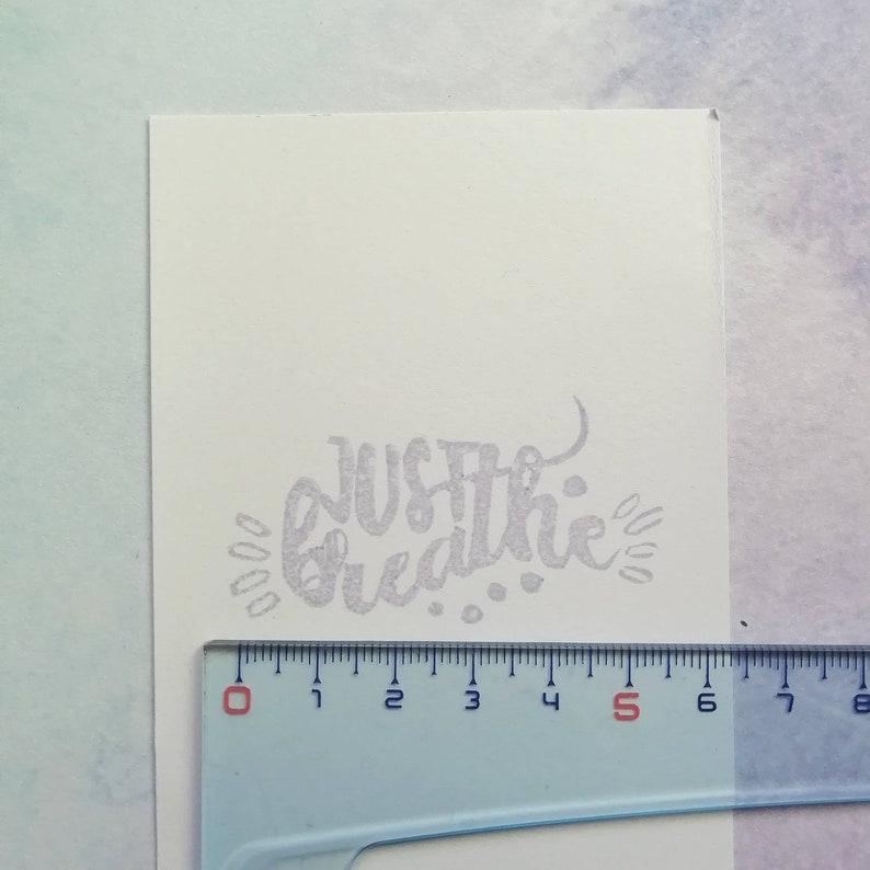 Just breathe stamp Stamp writing.