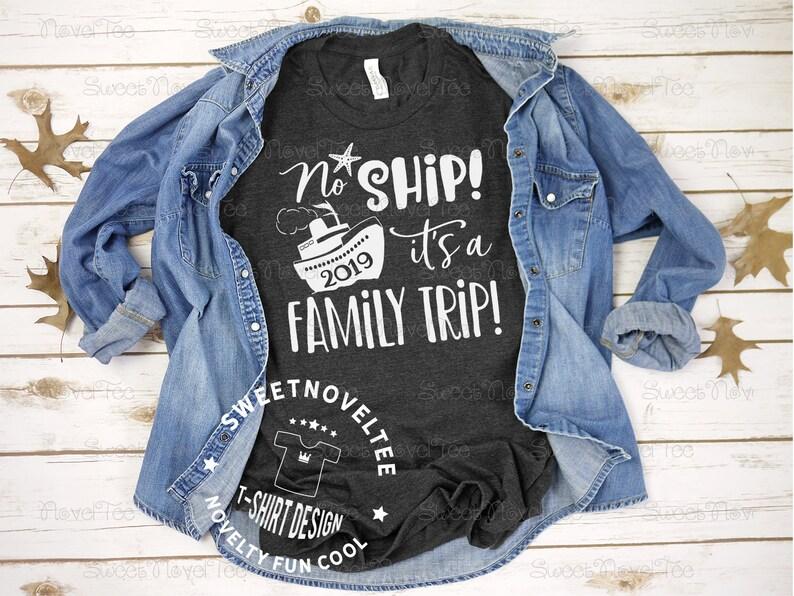 5f4fa660e Family Cruise Trip 2019 T-Shirt Reunion Cruise Shirt Family | Etsy