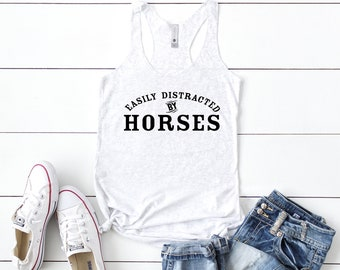 Easily Distracted, Horse Lover Racerback Tank, Horse Lover Gift, Horse Tank Top, Funny Horse Tanks, Equestrian Gifts, Horse Owner Gifts