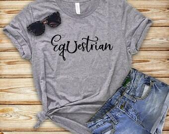 Equestrian Shirt, Horse Lover Shirt, Horse Lover Gift, Horse Tshirts, Funny Horse Shirt, Equestrian Gifts, Gift Idea For Horse Owner