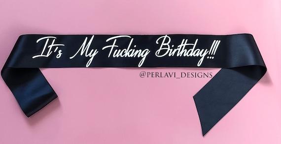 Birthday Sash Customize It Make It Your Own Etsy