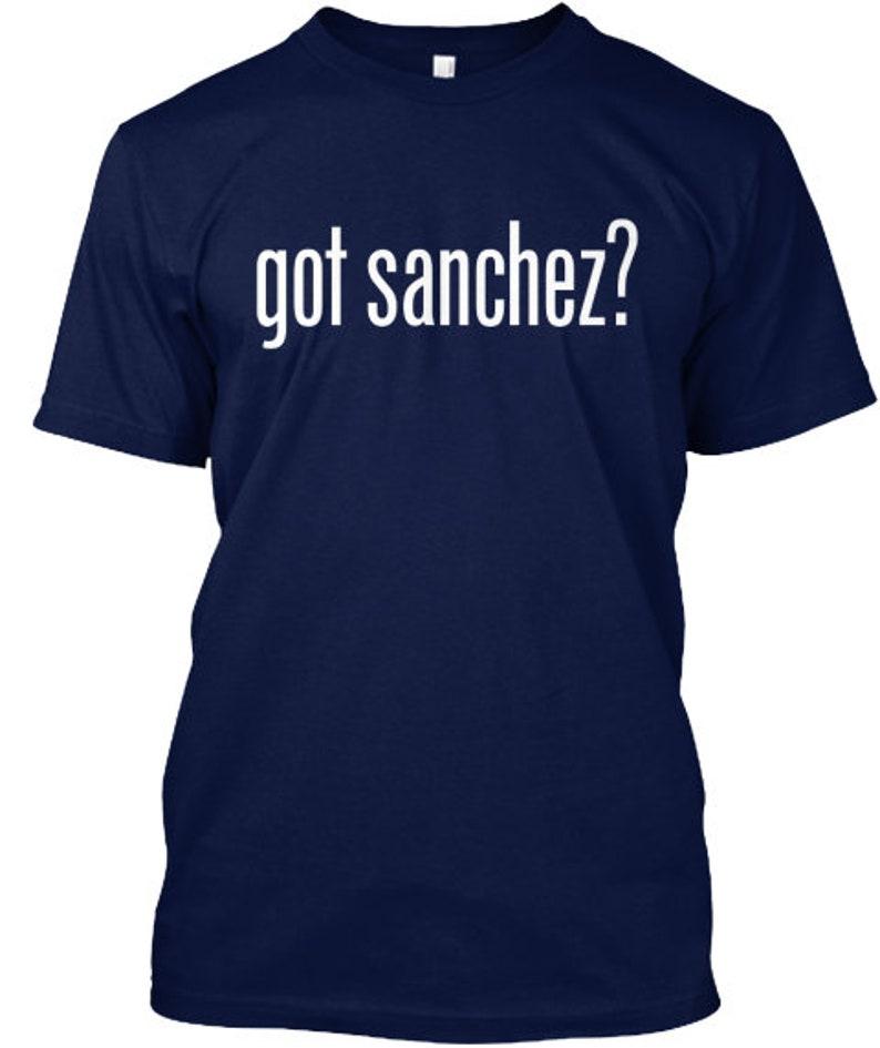 best website 3622f 8ac65 Got Sanchez? Gary Sanchez T-Shirt