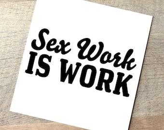 Donation Sex Work is Work / Stripper Car Decal  /  Erotic Dancer Laptop or Water bottle Sticker