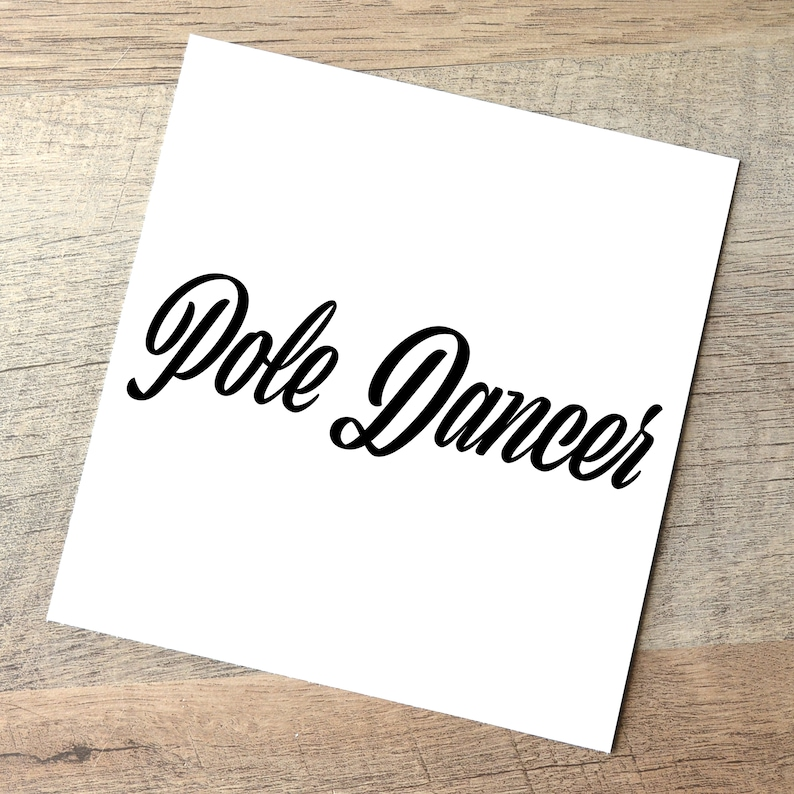 Pole Dancer Text Decal / Aerial Fitness Gift / Stripper Black