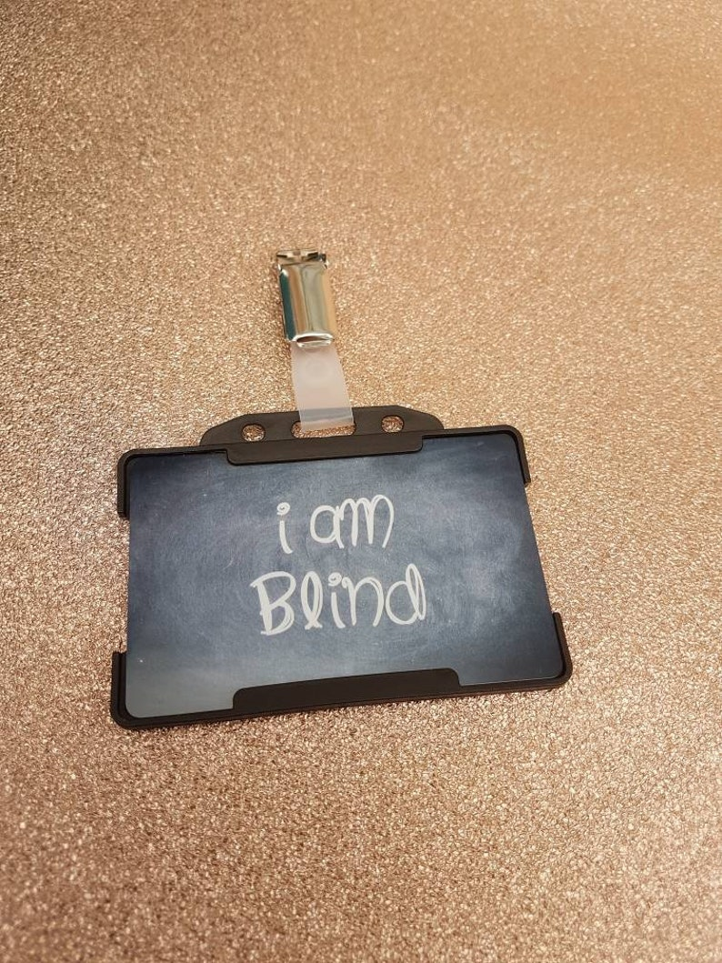 disability awareness with crocodile clip I am blind badge ID Card with holder quote