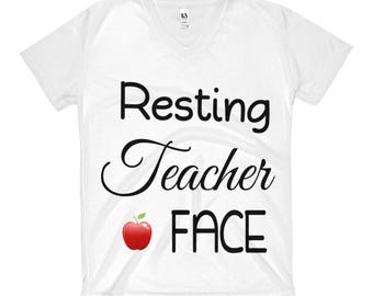 Teacher Face.   Tell That Special Teacher That You Appreciate Them.  Women's V-Neck T-Shirt