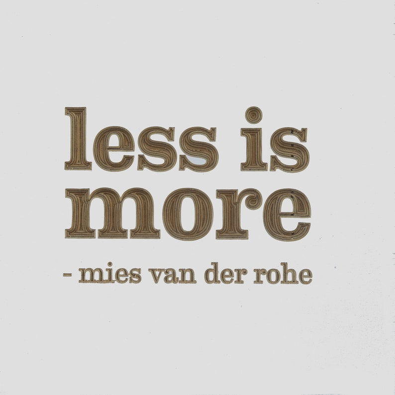 Less Is More Plywood Quote Boards Decorative Wall Plaques Etsy