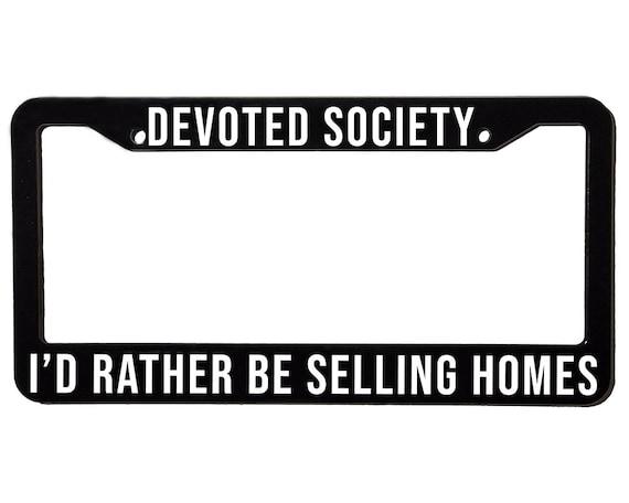 DEVOTED SOCIETY HOMES | License Plate Frame | Spencer Berke | Black Frame | White Text