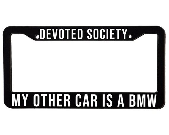 DEVOTED SOCIETY BMW | License Plate Frame | Spencer Berke | Black Frame | White Text