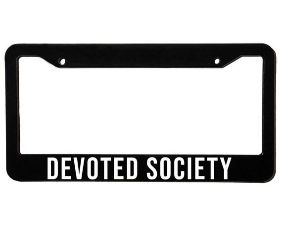 DEVOTED SOCIETY | License Plate Frame | Spencer Berke | Black Frame | White Text