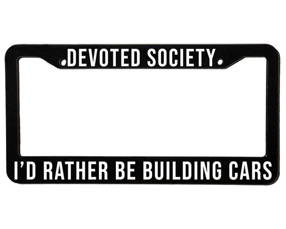 DEVOTED SOCIETY BUILDING | License Plate Frame | Spencer Berke | Black Frame | White Text