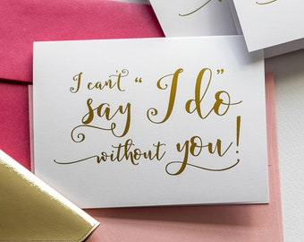 """I Can't Say """"I Do"""" Without You! - Reader Card - Will You Be My Reader Cards - Reader Proposal - Ask Reader - Story Gold Foil Wedding Cards"""