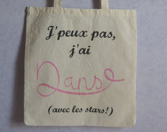 Tote bag I can't, I dance (with stars!)
