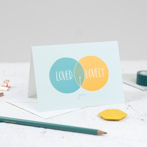 Loved and Lovely A6 card - friendship, support and encouragement