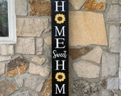 Sunflower Home Sweet Home Porch Sign Four Foot Sign Front Porch Sign Patio Decor Entryway Decor Gift for Her