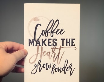 Coffee Makes The... - 6x9 Linen Finish Print