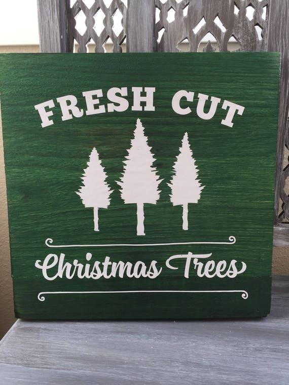 Fresh Cut Christmas Trees Sign.Fresh Cut Tree Sign Christmas Tree Sign Wooden Tree Sign Farmhouse Christmas Country Christmas Sign