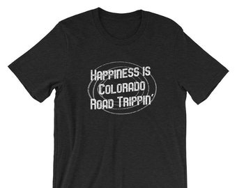 Happiness is Colorado Road Trippin, Vintage Colordado Tshirt, Girls Trip, Family Vacation Shirt, Camping, RV Trip, Weekend Getaway, Vacay Te