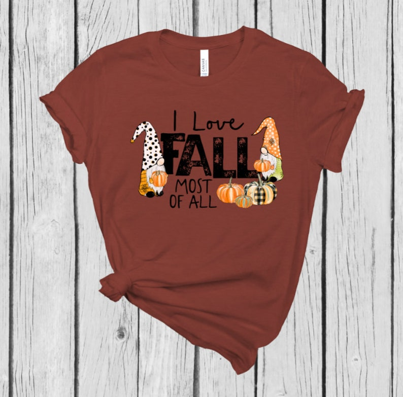 Fall Shirt Autumn Shirt Fall Gnomes Cute Gnomes I love image 0