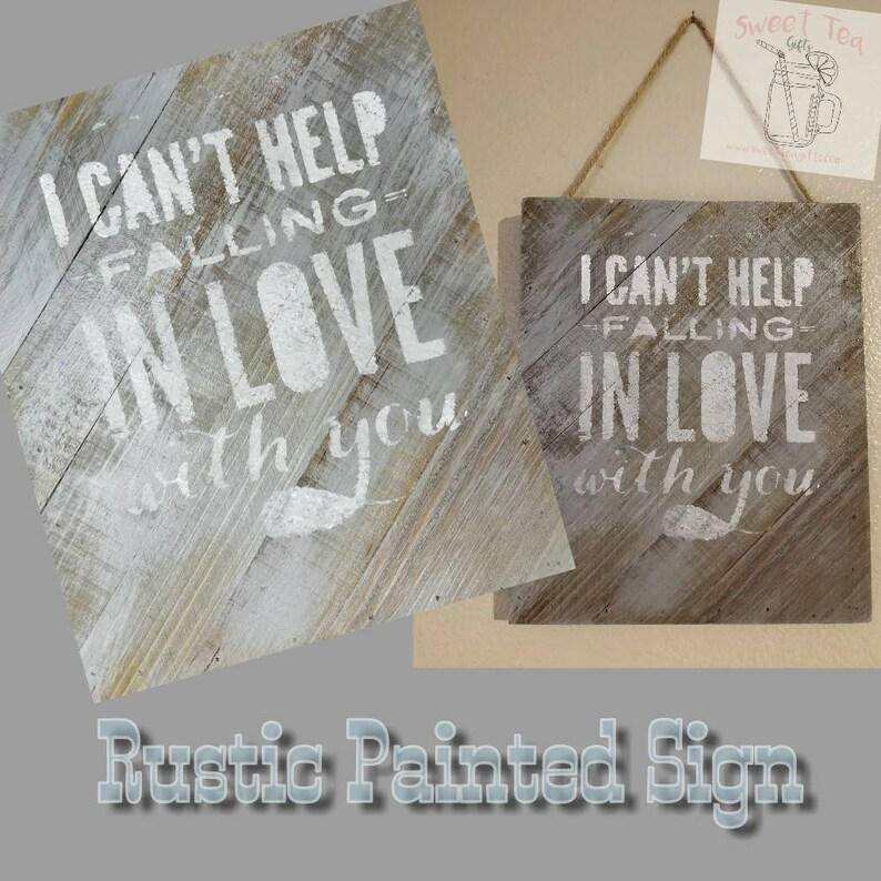 I Can't Help Falling In Love With You Rustic Painted Sign image 0