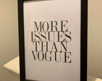More Issues than vogue Fashion quote Fashion typography quote faux silver