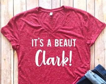 eb8872dc It's a Beaut Clark, Griswold Family Christmas Shirt, Christmas Shirt, It's  a beaut shirt, Holiday t-shirt, It's a beaut Clark t-shirt