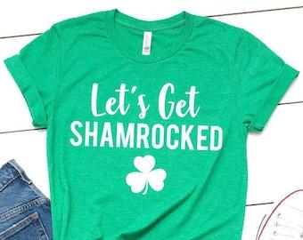 8401b943d Let's Get Shamrocked Shirt, St. Patricks Day shirt, Funny St Patrick Drinking  Shirt, Shamrocked