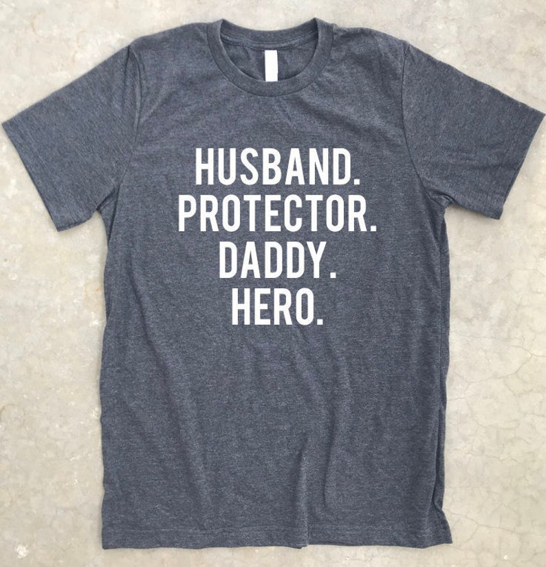 d213d36c6 Husband Protector Daddy Hero shirt Gift for dad Father's | Etsy