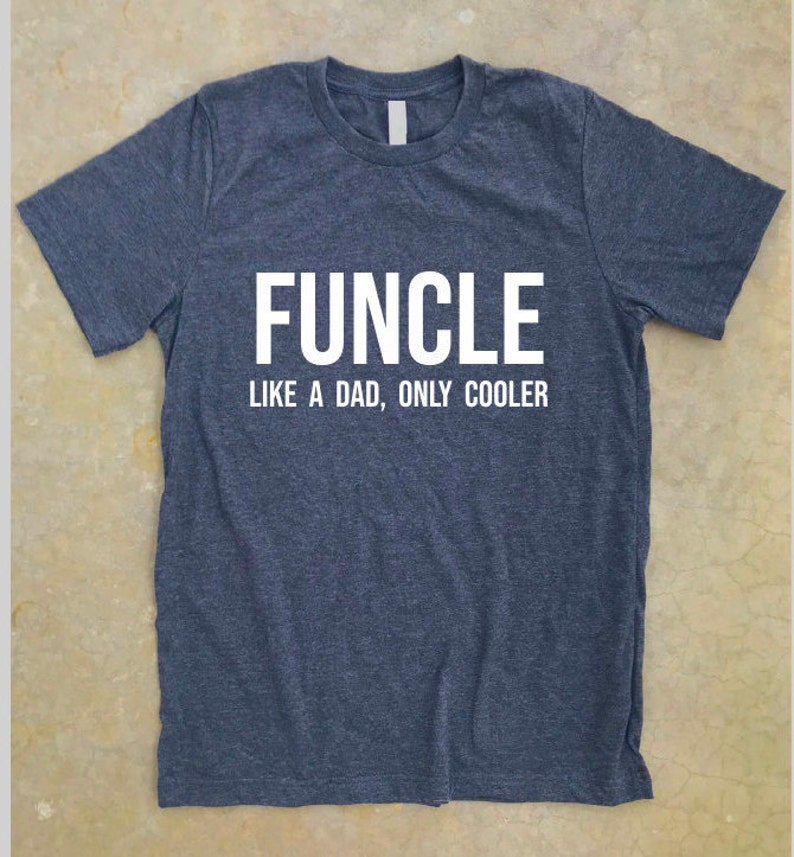 b0c42264 Funcle shirt Funcle like a dad only cooler shirt uncle t | Etsy