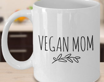 VEGAN MOM Mug Funny Vegan Mom Gift From Daughter Coffee Birthday For Cup Mothers Day