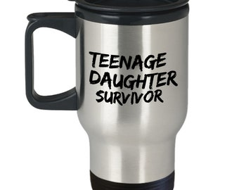 TEENAGE DAUGHTER SURVIVOR Mug Cute Dad Gift From Daughter Travel Funny Father Fathers Day Birthday Son Teen