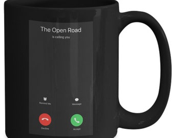 Awesome - The Open Road Is Calling You - Funny Coffee Mug