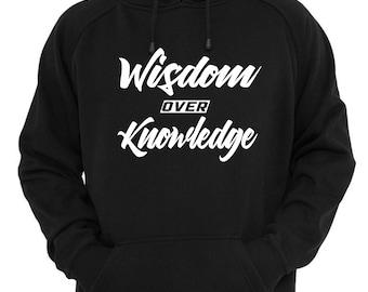 Wisdom over Knowledge