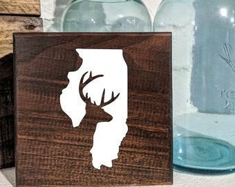 Hunting Deer Illinois Sign / Shelf Sitter / Wall Hanging