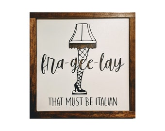 A Christmas Story Sign - Frageelay That Must Be Italian