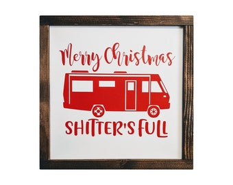 Christmas Vacation Sign - Shitter's Full Clark - Griswold Christmas