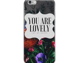You are Lovely iPhone Case