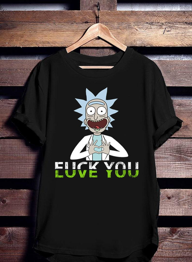 c22e28c9040 Rick and Morty Style Parody T-Shirt Rick and Morty luve you