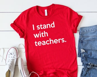 3747749c I Stand With Teachers T-Shirt   Red For Ed Clothing   Support Public  Schools   Teacher Strike