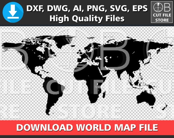 World Map Silhouette Dxf Dwg Ai Svg Png Eps Files Download Etsy