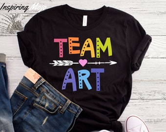 fe87ef5d86 Team Art T-Shirt, Art Shirt, Artist Gift, Artist T-Shirt, Painting Shirt,  Cute Art Shirt, Paint Shirt, Painter Shirt, Art Teacher Shirt